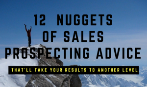 12-golden-nuggets-of-prospecting-advice